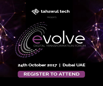 Tahawul Tech presents | Evolve Forum | Digital Transformation Forum | 24 October 2017 | Dubai | UAE | REGISTER TO ATTEND