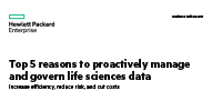 Top 5 reasons to proactively manage and govern life sciences data business white paper