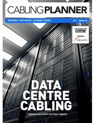 Cabling Planner | Issue 019 | 2016 | Data Centre Cabling
