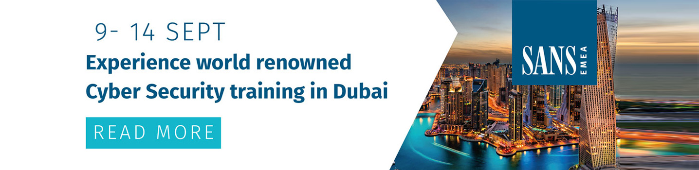 Experience world renowned Cyber Security training in Dubai | 9 - 14 SEPT 2019