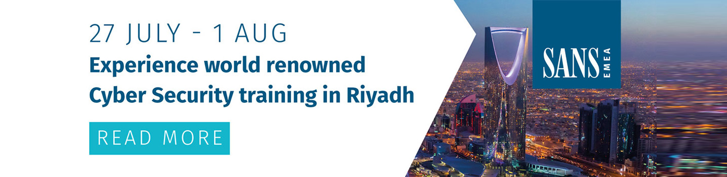 Experience world renowned Cyber Security training in Riyadh | 27 July - 01 AUG 2019