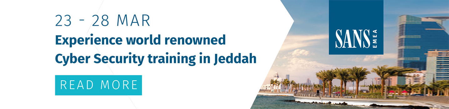 Experience world renowned Cyber Security training in Jeddah | 23 - 28 March 2019