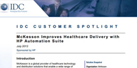 IDC: McKesson Improves Healthcare Delivery with HP Automation Suite–IDC Customer Spotlight