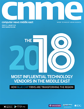 CNME January 2018 | Issue 312 | The 2018 most influential technology vendors in the middle east