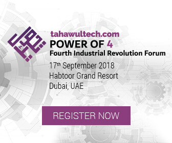 tahawultech.com | Power of 4 | Fourth Industrial Revolution Forum | 17th September 2018 | Habtoor Grand Resort, Dubai, UAE